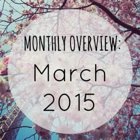 MonthlyOverviewMarch2015
