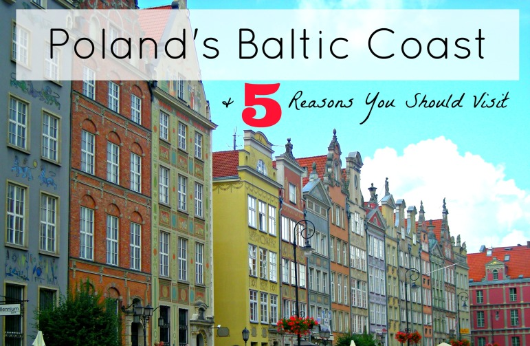 Poland's Baltic Coast